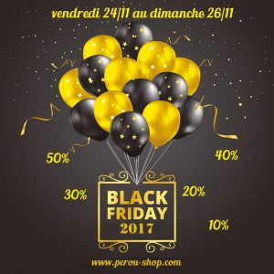 Black friday 2017 chez Pérou Shop